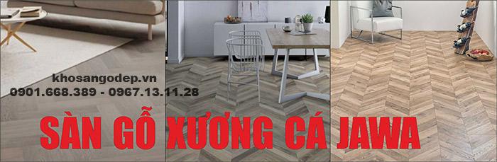 Sàn gỗ công nghiệp Jawa xương cá